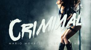 Sonny Flame, Mario Morreti – Criminal (videoclip nou)