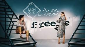 Monoir feat. Alina Eremia – Freeze (videoclip nou)