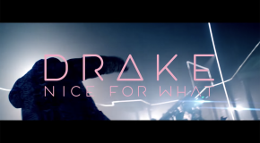 Drake- Nice for what (videoclip nou)