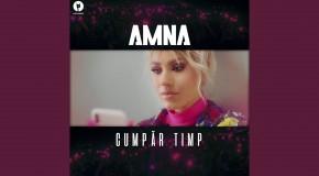 Amna – Cumpăr Timp | videoclip