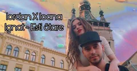 Iordan x Ioana Ignat – Ești stare | videoclip