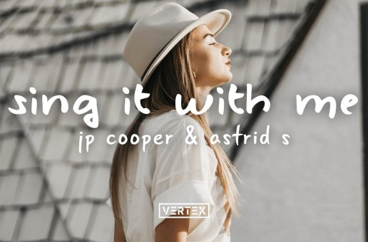P Cooper, Astrid S – Sing It With Me | videoclip