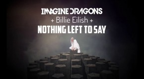 Imagine Dragons – Nothing Left To Say | videoclip